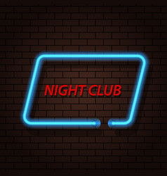 neon signboard nightclub on a brick background vector image