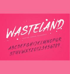 Wasteland brush style font alphabet vector