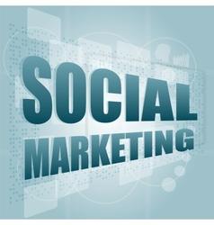 words social marketing on digital screen marketing vector image
