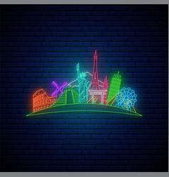 neon travel sign glowing famos landmarks vector image