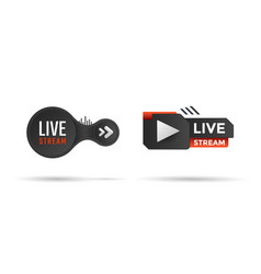 Live stream icon with black play button vector