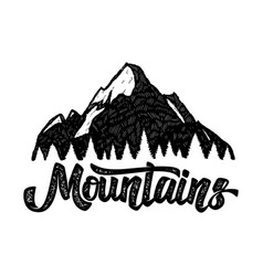 mountain with hand lettering design element for vector image