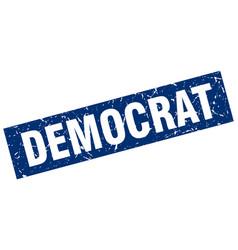Square grunge blue democrat stamp vector