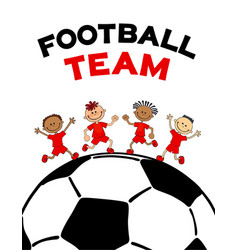 poster kids child boys on the soccerball flat vector image