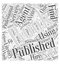 Getting a Book Published Do You Need an Agent Word vector image vector image