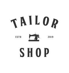 tailor vintage logo inspiration sewing machine vector image