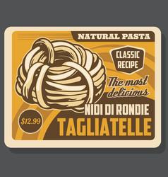 Tagliatelle pasta italian dish menu vector
