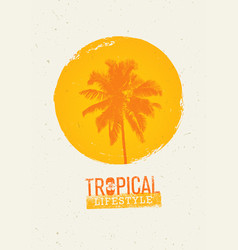 tropical lifestyle summer beach party creative vector image