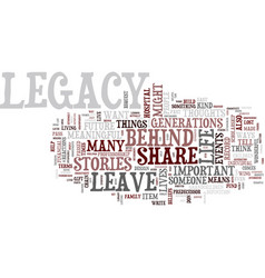 Five tips to design your legacy text background vector