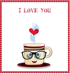 i love you card with cute coffee mug character in vector image