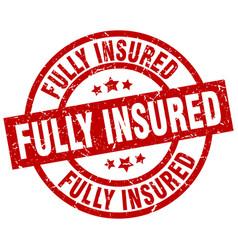 Fully insured round red grunge stamp vector