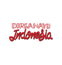 Red hand lettering dirgahayu indonesia vector