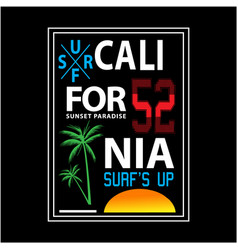 california sunset beach typography for t shirt vector image
