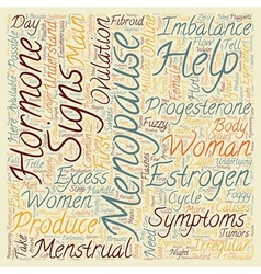 Menopause Help For Menopause Signs Symptoms text vector image