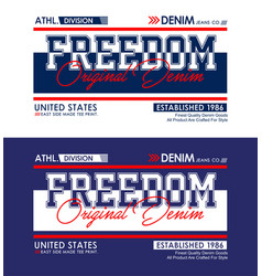freedom typography slogan for t-shirt vector image