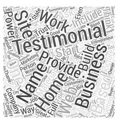 The Power of Testimonials for the Home Based vector