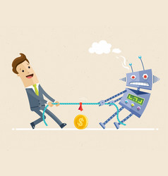 Businessman fighting with robot in the tug of war vector