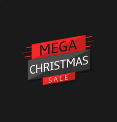 mega christmas sale label vector image