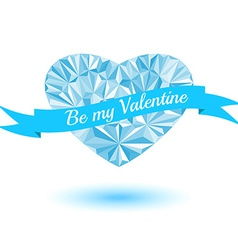Be my Valentine blue heart of the triangles ribbon vector image