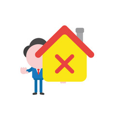 Businessman character holding house with x mark vector
