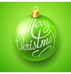 Merry Christmas Bauble with Lettering design vector image