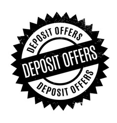 deposit offers rubber stamp vector image vector image