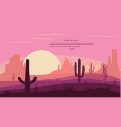 Desert landscape cactuse and mountains sunset in vector