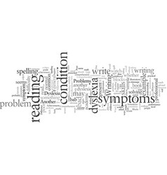 Dyslexia symptoms to watch out for vector
