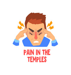 Man suffering from pain in temples disease of the vector