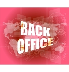 word back office on digital touch screen vector image vector image
