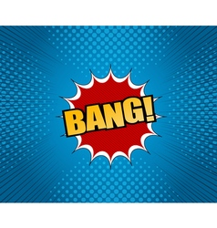 Bang comic cartoon wording vector image
