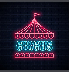 circus neon sign neon tent banner on wall vector image