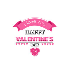 love greeting card happy valentines day holiday vector image