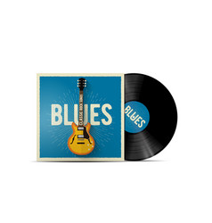 realistic vinyl disc mockup with blues music vector image