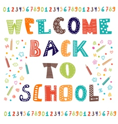 Welcome back to school Greeting card Back to vector