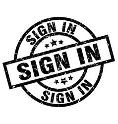 sign in round grunge black stamp vector image vector image