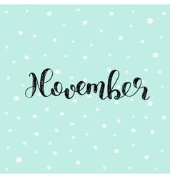 November Brush lettering vector