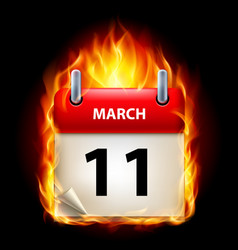 eleventh march in calendar burning icon on black vector image