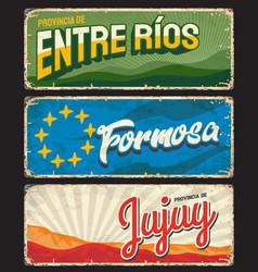 formosa entre rios and jujuy argentine provinces vector image