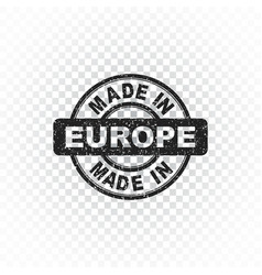 Made in europe stamp on isolated background vector
