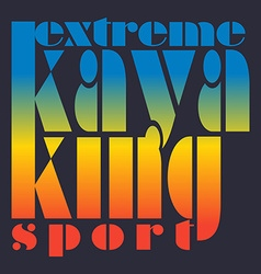With signature extreme kayaking sport in vector