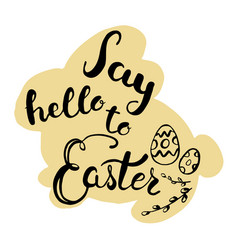 easter greeting card - say hello to easter vector image