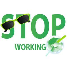Stop working vector