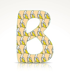 The letter b of the alphabet made of bananas vector