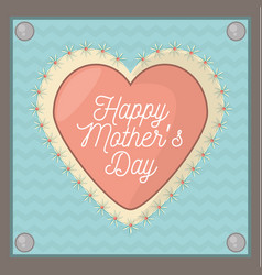 happy mothers day card shape heart ornament vector image