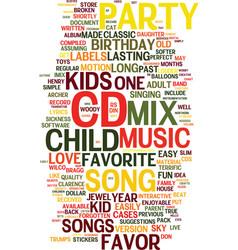 Mix cd a unique kids birthday party favor text vector