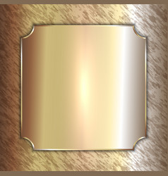 precious metal golden plate on patina vector image