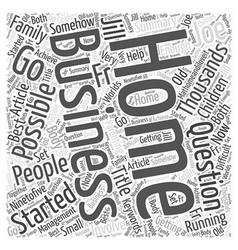 Running your own home business word cloud concept vector