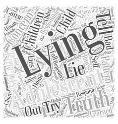 The Truth about Lying Word Cloud Concept vector image