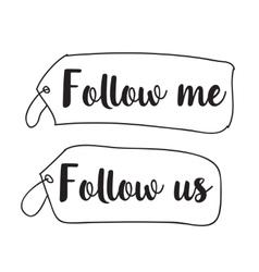 Follow me follow us labels design vector